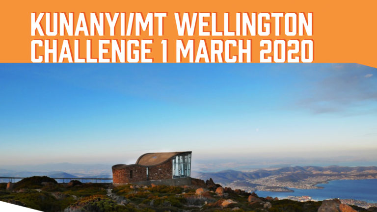Scenic view from the top of kunanyi/Mt Wellington with the words kunanyi/Mt Wellington Challenge 1 March 2020